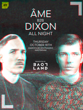 Âme b2b Dixon All Night x Loveland