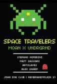 Space Travelers X Undrgrnd X Moan Records