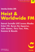 Heist Recordings & Worldwide FM