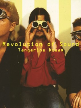 Tangerine Dream: Revolution Of Sound (2017)