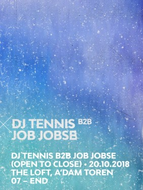 Audio Obscura x DJ Tennis b2b Job Jobse at The Loft